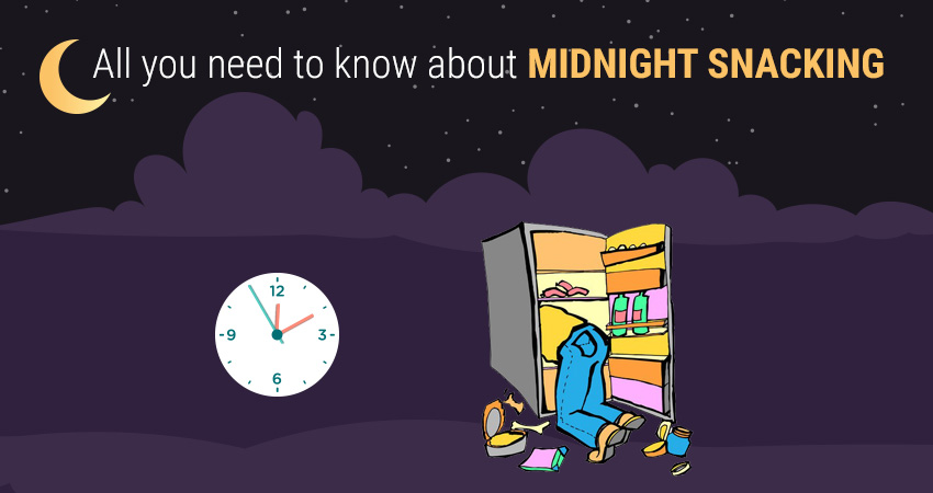 All You Need To Know About Midnight Snacking