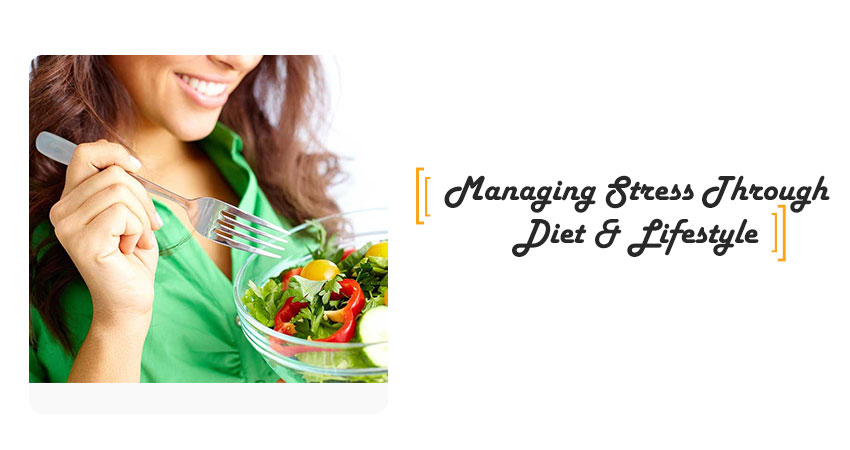 Managing Stress Through Diet and Lifestyle